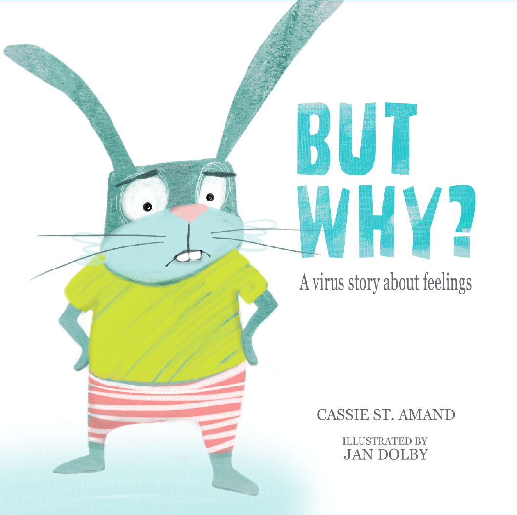 Cover of But Why: A Virus Story About Feelings